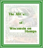 The ABC's of Wisconsin on Stamps